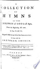 A Collection Of Hymns Of The Children Of God In All Ages From The Beginning Till Now