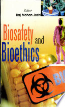 Biosafety And Bioethics book