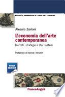 L economia dell arte contemporanea  Mercati  strategie e star system