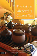 The Art and Alchemy of Chinese Tea Become A Hallmark Of Chinese Civilization