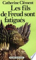 Les fils de Freud sont fatigués