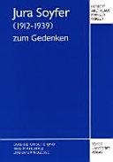 Jura Soyfer (1912-1939) zum Gedenken