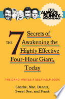 It s Always Sunny in Philadelphia  The 7 Secrets of Awakening the Highly Effective Four Hour Giant  Today