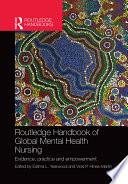 Routledge Handbook of Global Mental Health Nursing