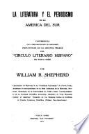 La literatura y el periodismo en la America del Sur