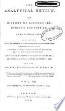 The Analytical Review Or History Of Literature Domestic And Foreign On An Enlarged Plan