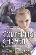 Cornering Carmen  Dragon Lords of Valdier Book 5