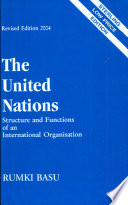 The United Nations: Structure & Functions Of An International Organisation