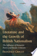 Literature And The Growth Of British Nationalism book