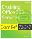 Exam Ref 70 347 Enabling Office 365 Services