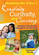 Teaching the 3 Cs  Creativity  Curiosity  and Courtesy