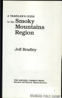 A traveler s guide to the Smoky Mountains region