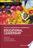 The Wiley International Handbook of Educational Leadership