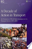 illustration A Decade of Action in Transport, An Evaluation of World Bank Assistance to the Transport Sector, 1995-2005