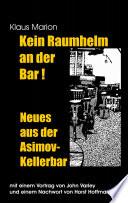 Kein Raumhelm an der Bar - Neues aus der Asimov-Kellerbar