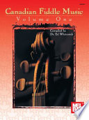 Canadian Fiddle Music Volume 1 Deserves In This Lively Collection