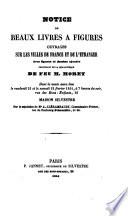 Notice de beaux livres à figures, ouvrages sur les villes de France et de l'étranger ... provenant de la bibliothèque de feu M. Moret