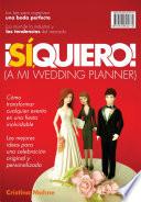 S    Quiero  A mi wedding planner