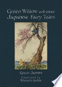 Green Willow and Other Japanese Fairy Tales