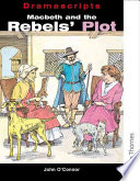 Macbeth and the Rebels' Plot A Storyline About The Actors