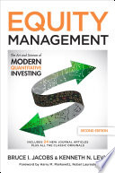 Equity Management  Second Edition  The Art and Science of Modern Quantitative Investing  Second Edition