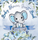 It s a Boy  Baby Shower Guest Book Book PDF