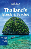 Lonely Planet Thailand s Islands and Beaches