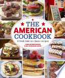 The American Cookbook A Fresh Take On Classic Recipes book