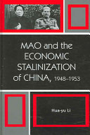 Mao and the Economic Stalinization of China  1948 1953
