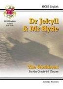 New Grade 9-1 GCSE English - Dr Jekyll and Mr Hyde Workbook