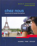 Chez Nous Media Enhanced Version Plus Myfrenchlab  Multi Semester Access  with Etext    Access Card Package