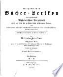 Allgemeines Bücher-Lexikon