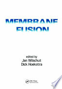 Membrane Fusion Research Treating The Subject From The