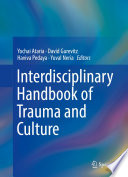 Interdisciplinary Handbook of Trauma and Culture