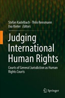 Judging international human rights : courts of general jurisdiction as human rights courts document cover