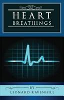 Heart Breathings in Poetry and Prose