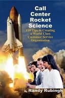 Call Center Rocket Science