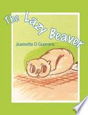 The Lazy Beaver