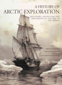 A History of Arctic Exploration