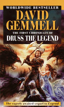The First Chronicles Of Druss The Legend : of merciless butchers coursed through...