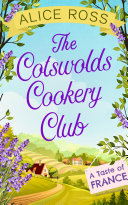 The Cotswolds Cookery Club: A Taste of France -
