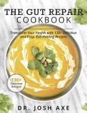The Gut Repair Cookbook