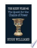 The Quest for the Chalice of Power