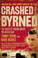 Crashed and Byrned
