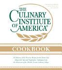 The Culinary Institute of America Cookbook
