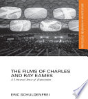 The Films of Charles and Ray Eames A Universal Sense of Expectation