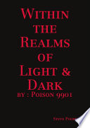 Within the Realms of Light and Dark by Poison
