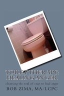 Toilet Therapy  Healing Anger