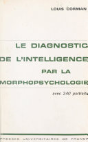 Le diagnostic de l'intelligence par la morphopsychologie