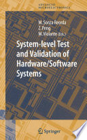 System level Test and Validation of Hardware Software Systems